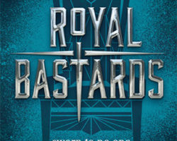 Royal Bastards – AWESOME Fantasy Friendship Story!