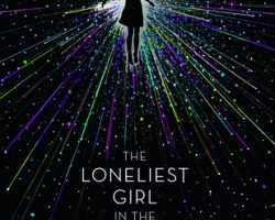 Review: The Loneliest Girl in the Universe (when a book ends up not being what expected… at all)