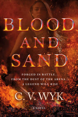 Blood and Sand by C.V. Wyk