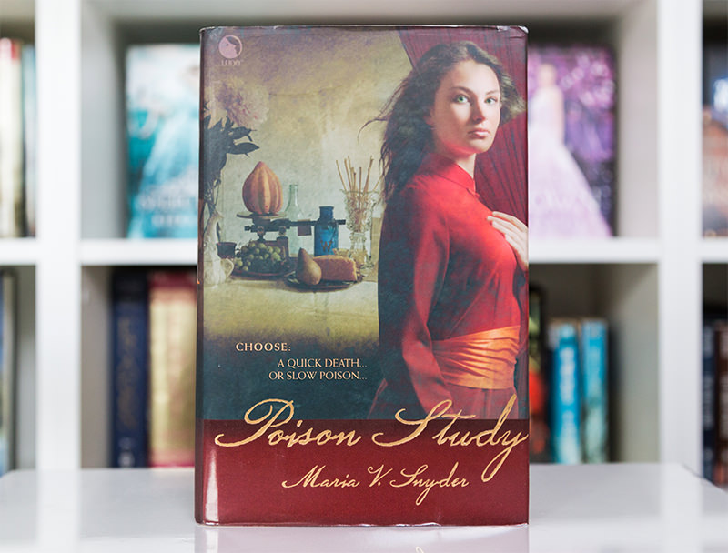 First edition hardcover of Poison Study by Maria V. Snyder