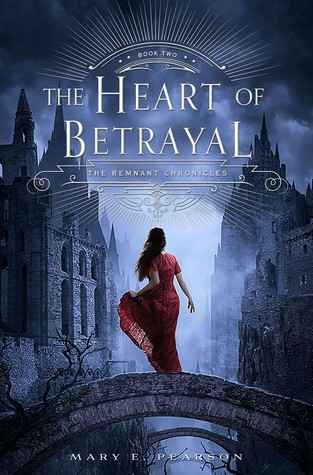 The Heart of Betrayal by Mary E. Pearson