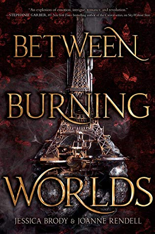 Between Burning Worlds by Jessica Brody and Joanne Rendell