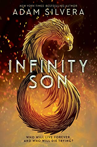 Infinity Son by Adam Silvera