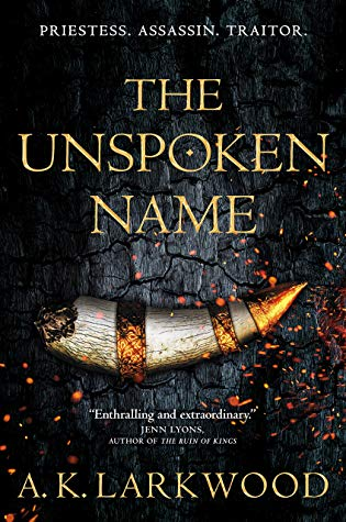 The Unspoken Name by A.K. Larkwood