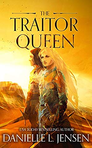 The Traitor Queen by Danielle L. Jensen