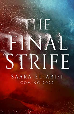 The Final Strife by Saara El-Arifi