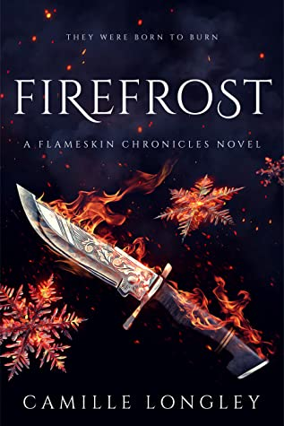 Firefrost by Camille Longley