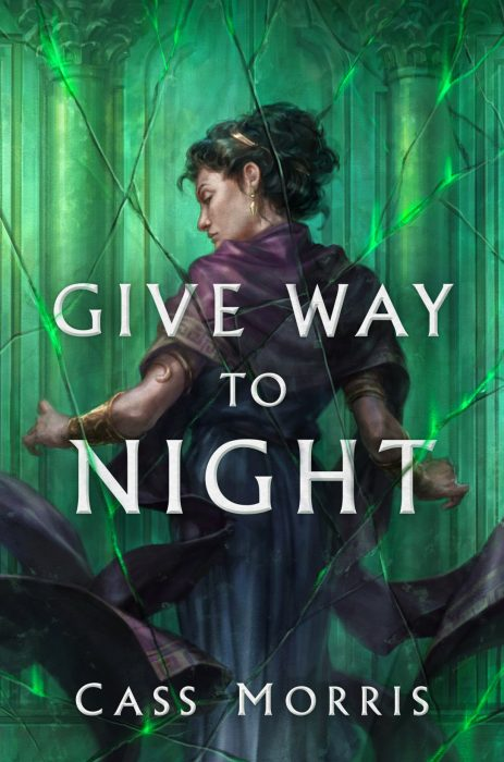 Give Way to Night by Cass Morris