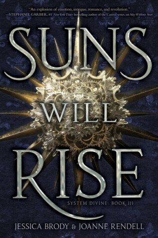 Suns Will Rise by Jessica Brody and Joanne Rendell