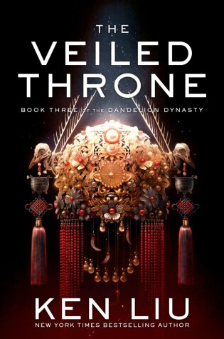 The Veiled Throne by Ken Liu