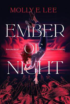 Ember of Night by Molly E. Lee