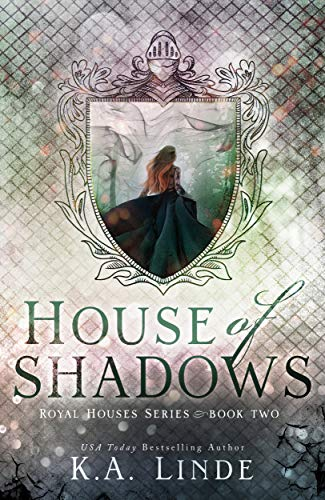 House of Shadows by K.A. Linde